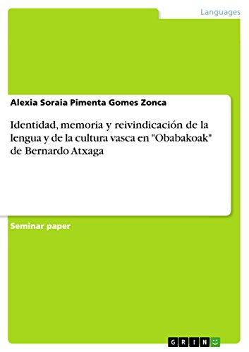 Identidad, memoria y reivindicación de la lengua y de la cultura vasca en