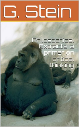 Philosophical Extracts: a primer on critical thinking (English Edition) (Primer Stein)