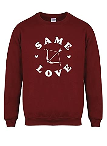 Same Love - Maroon - Unisex Fit Sweater - Fun Slogan Jumper (Small - Chest 34-36 inches, w/White)