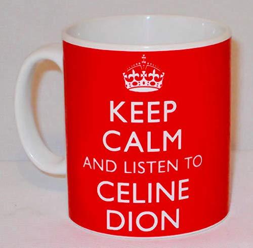 n Sie Ruhe und h?ren Sie zu Celine Dion Mug kann personalisiertes Musik-S?nger-Fan-Geschenk Sein ()