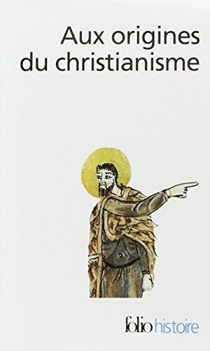Aux origines du christianisme