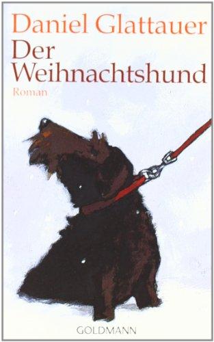Goldmann Verlag Der Weihnachtshund: Roman
