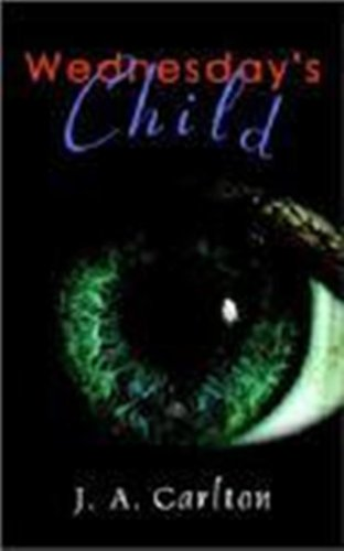 Wednesday's Child (Freedom Fighter Book 1)