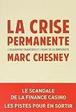 La crise permanente - L'aristocratie financière et l'échec de la démocratie