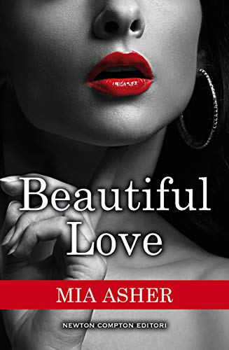 Beautiful Love di [Asher, Mia]