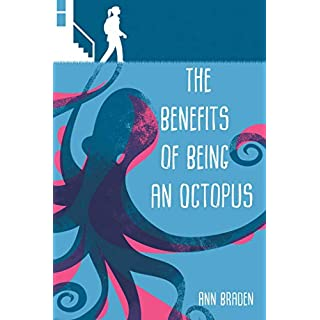 The Benefits of Being an Octopus (English Edition)