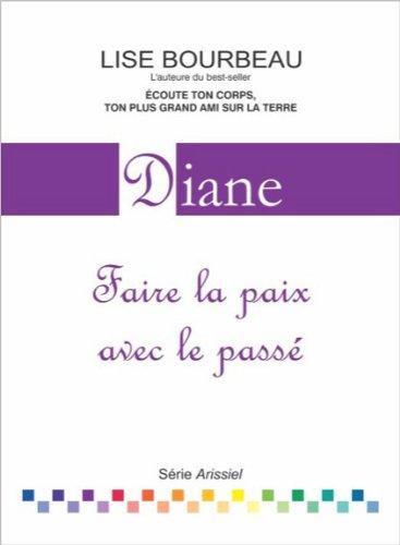 Diane - Faire la paix avec le passé par Lise Bourbeau