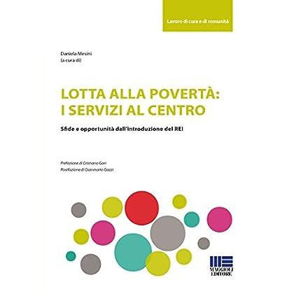 Lotta Alla Povertà: I Servizi Al Centro. Sfide E Opportunità Dell'introduzione Del Rei