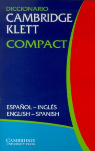 Diccionario Cambridge Klett Compact Español-Inglés/English-Spanish