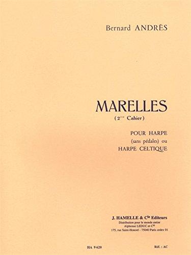 Bernard Andres - Marelle pour Harpe, 2<Sup>E</Sup> Cahier