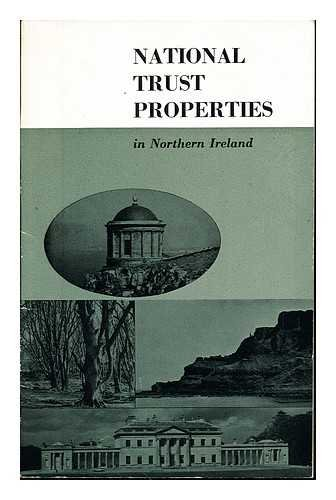The properties of the National Trust for Places of Historic Interest or Natural Beauty in Northern Ireland / drawings and maps are by James Macintyre