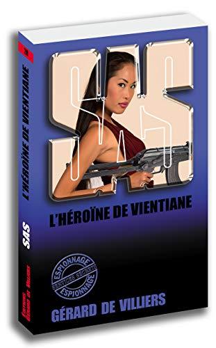 SAS 28 L'héroïne de Vientiane
