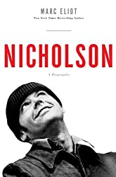 Nicholson by Marc Eliot (2013-11-07)