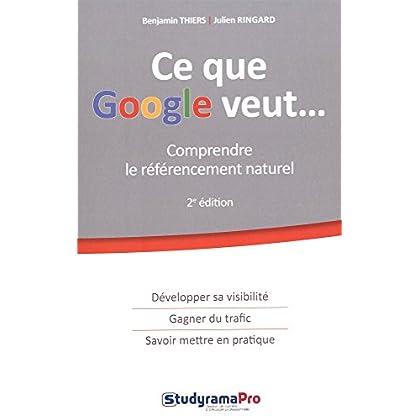 Ce que Google veut