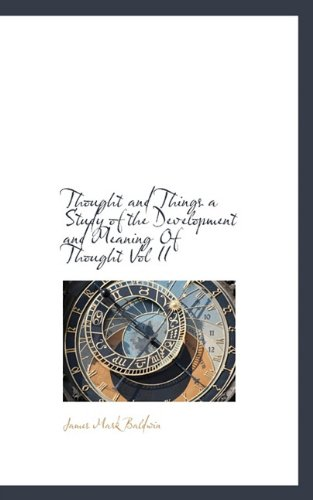 Thought and Things a Study of the Development and Meaning of Thought Vol II (Paperback)