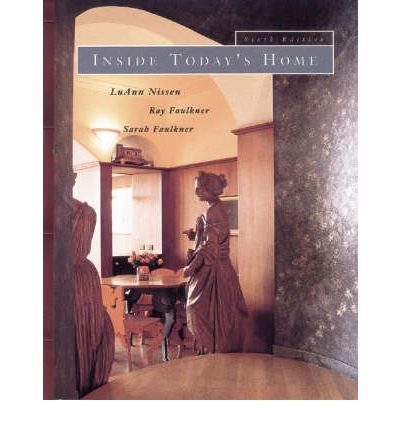 [(Inside Today's Home)] [Author: Sarah Faulkner] published on (February, 1994)