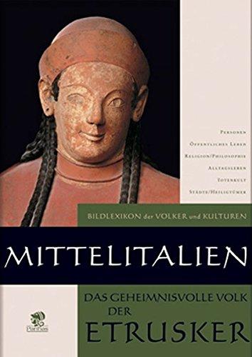 Mittelitalien - Das geheimnisvolle Volk der Etrusker