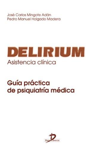 Descargar Libro Delirium: asistencia clínica: 1 de José Carlos Mingote Adán