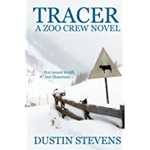 Tracer - A Thriller: A Zoo Crew Novel (Zoo Crew series Book 3) (English Edition)