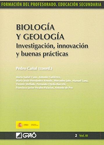 Biología y Geología. Investigación, innovación y buenas prácticas: 023 (Formacion Profesorado-E.Secun.)