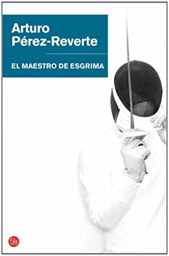 Descargar Libro Libro EL MAESTRO DE ESGRIMA   FG BR (FORMATO GRANDE) de ARTURO PÉREZ-REVERTE