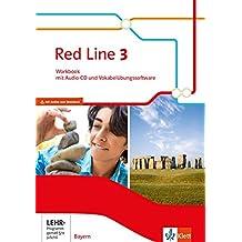 Red Line 3. Ausgabe Bayern: Workbook mit Audio-CD und Vokabelübungssoftware Klasse 7 (Red Line. Ausgabe für Bayern ab 2017)