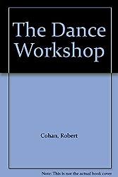 The Dance Workshop