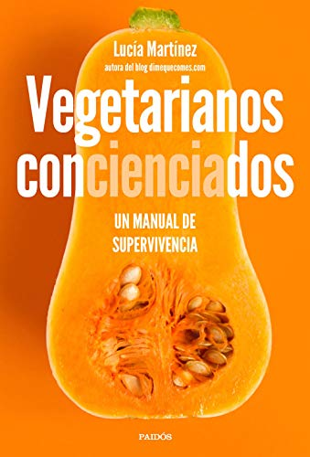 Vegetarianos-concienciados-Un-manual-de-supervivencia