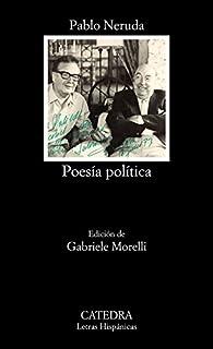 Poesía política par Pablo Neruda