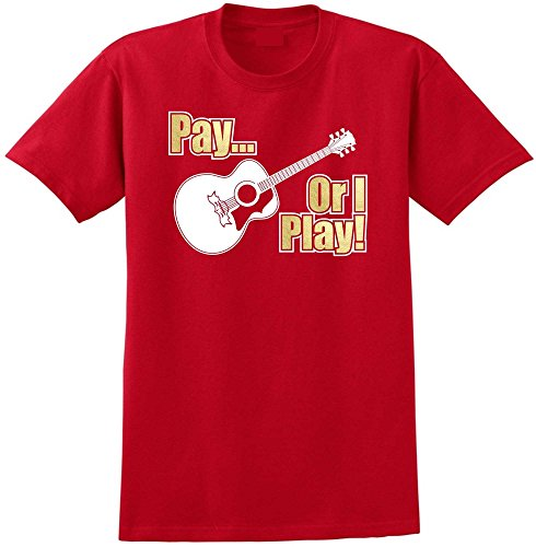 Acoustic Guitar Pay or I Play - Red Rot T Shirt Größe 87cm 36in Small MusicaliTee (Martin T-shirt Guitar)