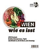 Wien, wie es isst /20: Ein F�hrer durch Wiens Lokale (Die kleinen Schlauen)