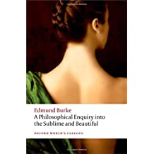 A Philosophical Enquiry into the Sublime and Beautiful (Oxford World's Classics)