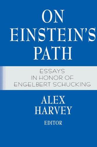 ON EINSTEIN'S PATH. : Essays in honor of Engelbert Schucking