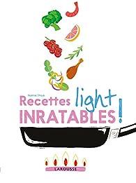 Recettes light inratables ! par Noémie Strouk