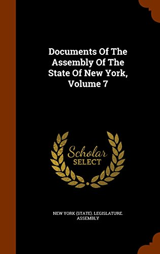 Documents Of The Assembly Of The State Of New York, Volume 7