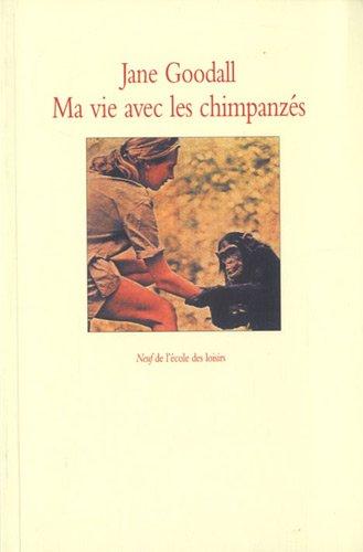 Ma vie avec les chimpanzs