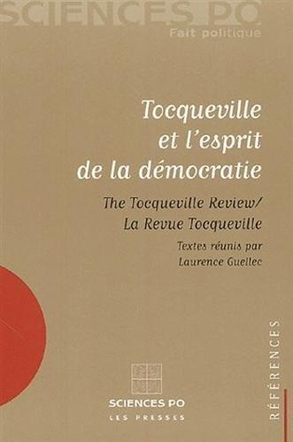 Tocqueville et l'esprit de la démocratie