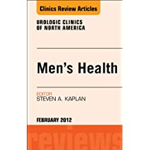 Men's Health, An Issue of Urologic Clinics - E-Book