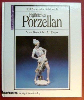 Figürliches Porzellan vom Barock bis Art deco