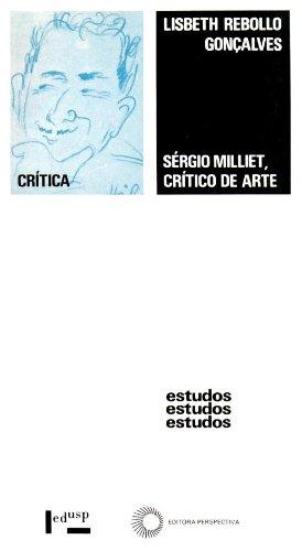 Sergio Milliet. Crítico de Arte (Em Portuguese do Brasil)