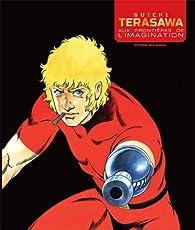Buichi Terasawa - Aux frontières de l´imagination par Buichi Terasawa