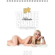 grlz White Space KalenderAT-Version  (Tischkalender 2015 DIN A5 hoch): Verführerische Modelle in helles Licht gerückt (Monatskalender, 14 Seiten)