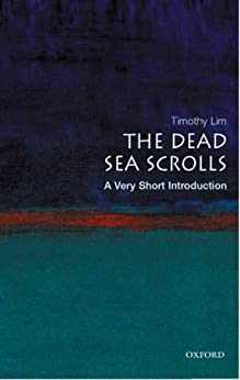 The Dead Sea Scrolls: A Very Short Introduction (Very Short Introductions) by [Lim, Timothy]