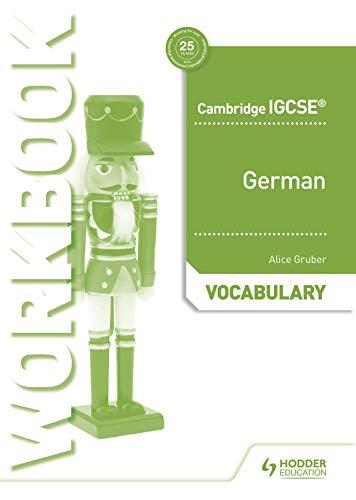 Cambridge IGCSE (TM) German Vocabulary Workbook
