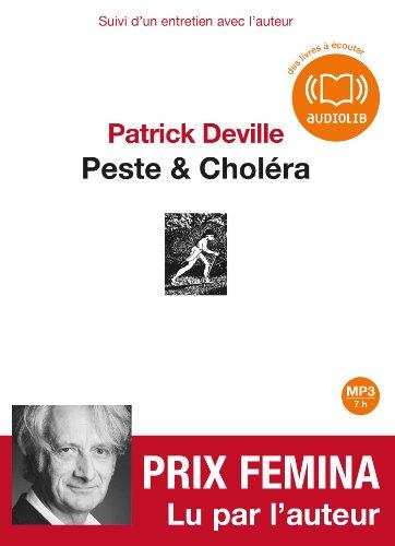 Peste et Choléra: Livre audio 1 CD MP3 - 625 Mo - Suivi d'un entretien avec l'auteur