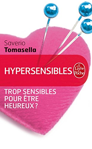 Hypersensibles par Saverio Tomasella