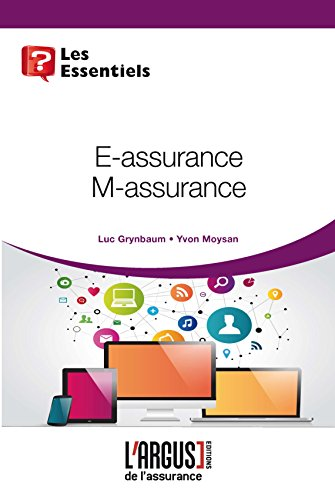 E-assurance, M-assurance par Luc Grynbaum