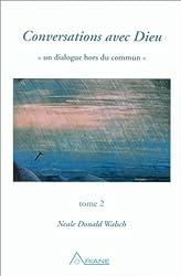 Conversations avec Dieu, tome 2 by Neale Donald Walsch (1997-10-15)