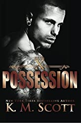 Possession: Club X #3 (Volume 3) by K.M. Scott (2015-01-15)