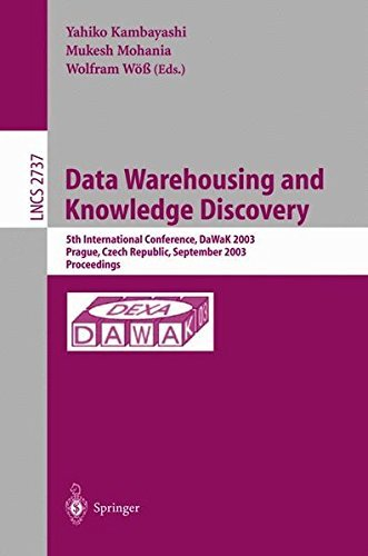 Data Warehousing and Knowledge Discovery: 5th International Conference, DaWaK 2003, Prague, Czech Republic, September 3-5,2003, Proceedings (Lecture Notes in Computer Science) (2008-06-13)
